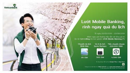 """Vietcombank triển khai chương trình """"Lướt Mobile B@nking - Rinh ngay quà du lịch"""""""