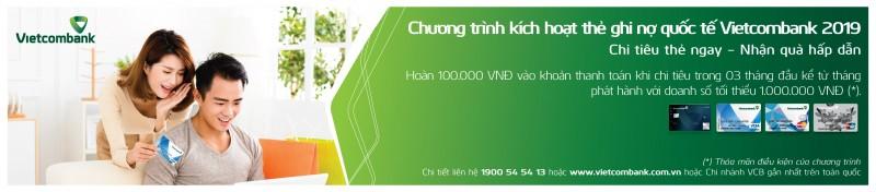 Ưu đãi hấp dẫn cho khách hàng phát hành lần đầu thẻ ghi nợ quốc tế Vietcombank