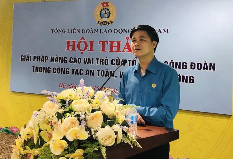 Nâng cao vai trò của Công đoàn trong đảm bảo an toàn vệ sinh lao động
