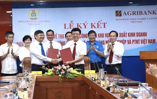 Tổng Liên đoàn - Agribank phối hợp thu kinh phí công đoàn khu vực sản xuất kinh doanh