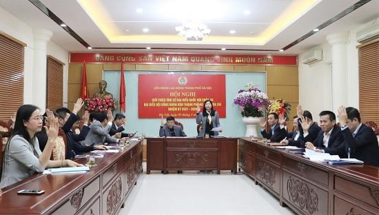 Cả nước có 16 cán bộ Công đoàn cấp tỉnh, thành phố ứng cử đại biểu Quốc hội khóa XV