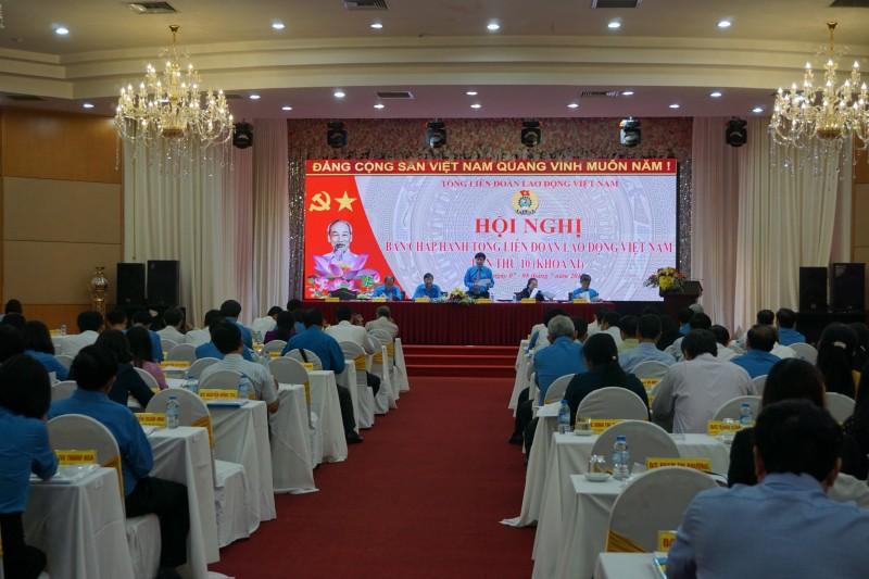 Hội nghị Ban chấp hành Tổng LĐLĐ Việt Nam lần thứ 10 khóa XI