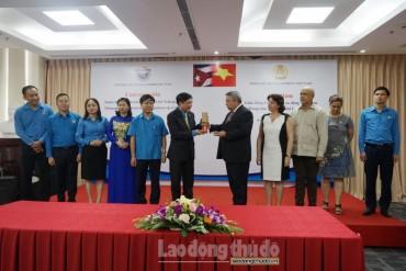 Trung tâm Những người lao động Cuba hội đàm với Tổng LĐLĐ Việt Nam