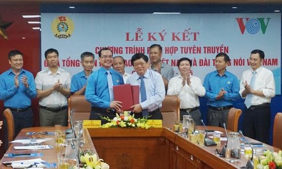 Tổng Liên đoàn và Đài Tiếng nói Việt Nam ký kết hợp tác, đẩy mạnh truyền thông về Công đoàn