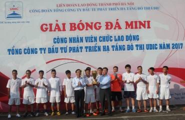 Đội bóng Công ty Mẹ đoạt Cúp Giải bóng đá mini UDIC năm 2017