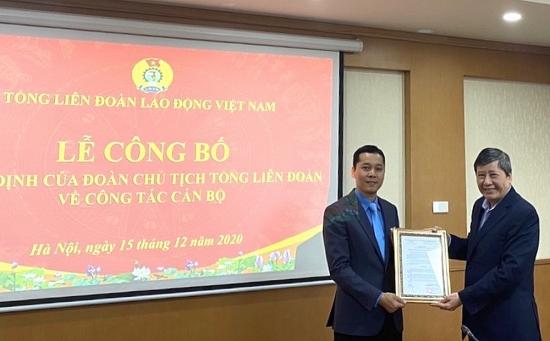 Bổ nhiệm Phó Chánh Văn phòng Tổng Liên đoàn Lao động  Việt Nam