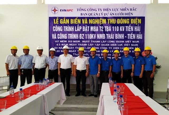 Đóng điện MBA T2 Trạm 110kV Tiền Hải và công trình đường dây 110kV Nhà máy điện Thái Bình - Tiền Hải