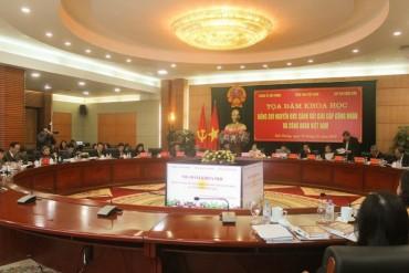 Sôi nổi thảo luận tại tọa đàm về đồng chí Nguyễn Đức Cảnh