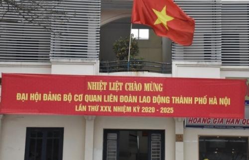 Tưng bừng chào mừng Đại hội đại biểu Đảng bộ cơ quan LĐLĐ thành phố Hà Nội lần thứ XXV