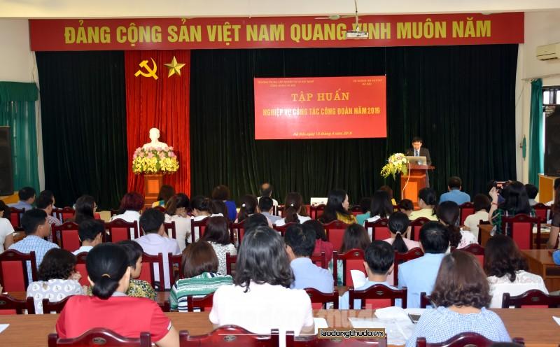 tap huan nghiep vu cong tac cong doan cho tren 250 can bo