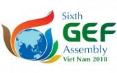 Việt Nam đăng cai chủ trì Kỳ họp lần thứ 6 Đại Hội đồng Quỹ Môi trường toàn cầu (GEF)