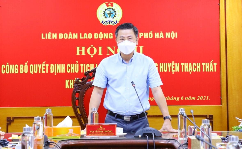 Công bố Quyết định Chủ tịch Liên đoàn Lao động huyện Thạch Thất khóa X