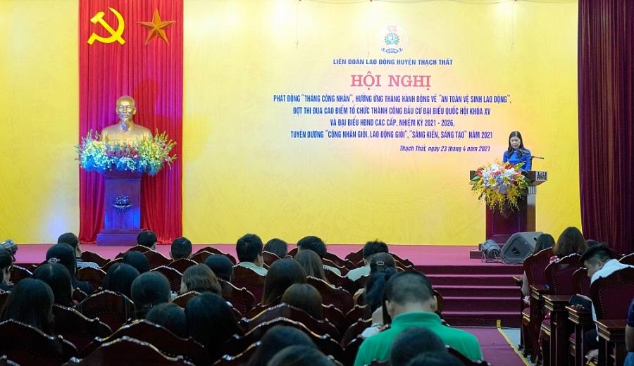 Liên đoàn Lao động huyện Thạch Thất phát động Tháng Công nhân năm 2021