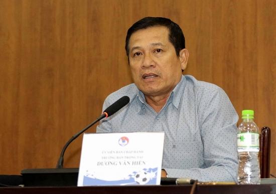 Ông Dương Văn Hiền: Chúng tôi sẽ khắc phục 'sự cố' trọng tài ở V-League
