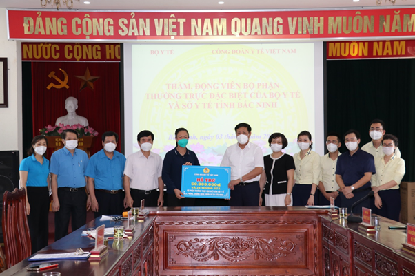 Công đoàn Y tế Việt Nam: Đồng hành, hỗ trợ các nhân viên y tế tuyến đầu chống dịch