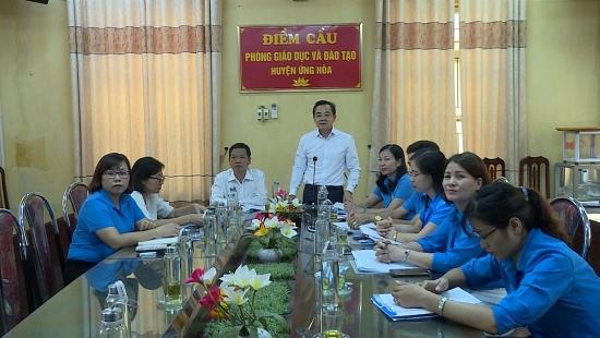 Liên đoàn Lao động huyện Ứng Hòa: Hiệu quả trong việc phối hợp với Phòng Giáo dục và đào tạo