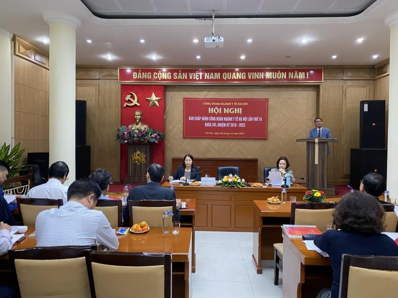 Hội nghị Ban chấp hành Công đoàn ngành  Y tế Hà Nội lần thứ 10