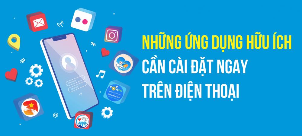 Infographic: Những ứng dụng hữu ích cần cài đặt ngay trên điện thoại