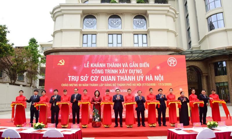 Khánh thành và gắn biển công trình xây dựng trụ sở cơ quan Thành ủy Hà Nội