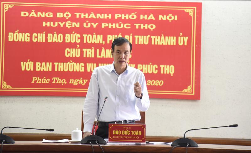 Phó Bí thư Thành ủy Hà Nội: Cán bộ huyện Phúc Thọ phải đoàn kết, thống nhất