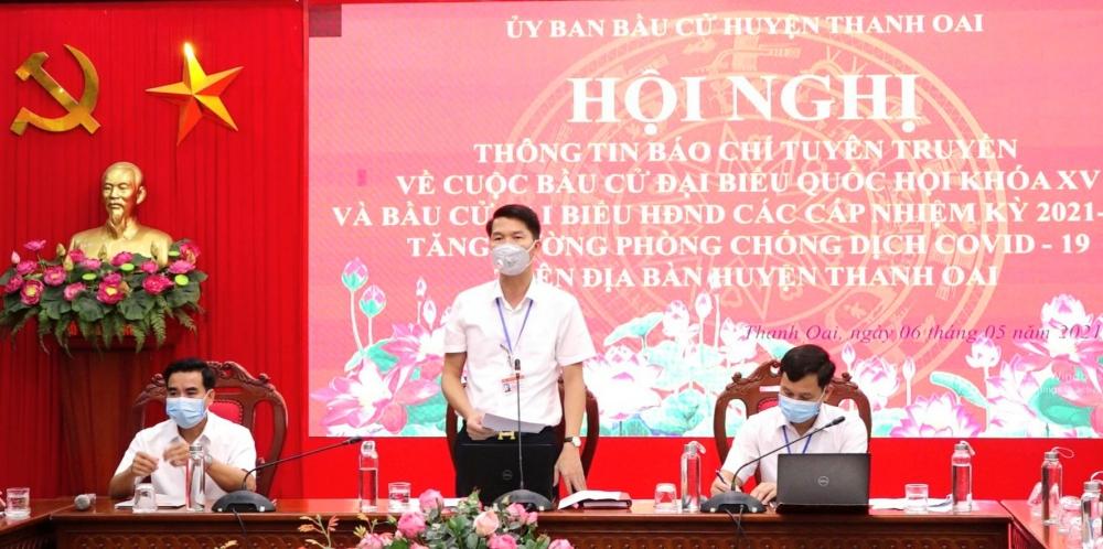 Ông Nguyễn Nguyên Hùng, Phó Bí thư Thường trực Huyện ủy, Chủ tịch Hội đồng nhân dân huyện, Chủ tịch Ủy ban bầu cử huyện Thanh Oai thông tin về công tác chuẩn bị cho cuộc bầu cử trên địa bàn