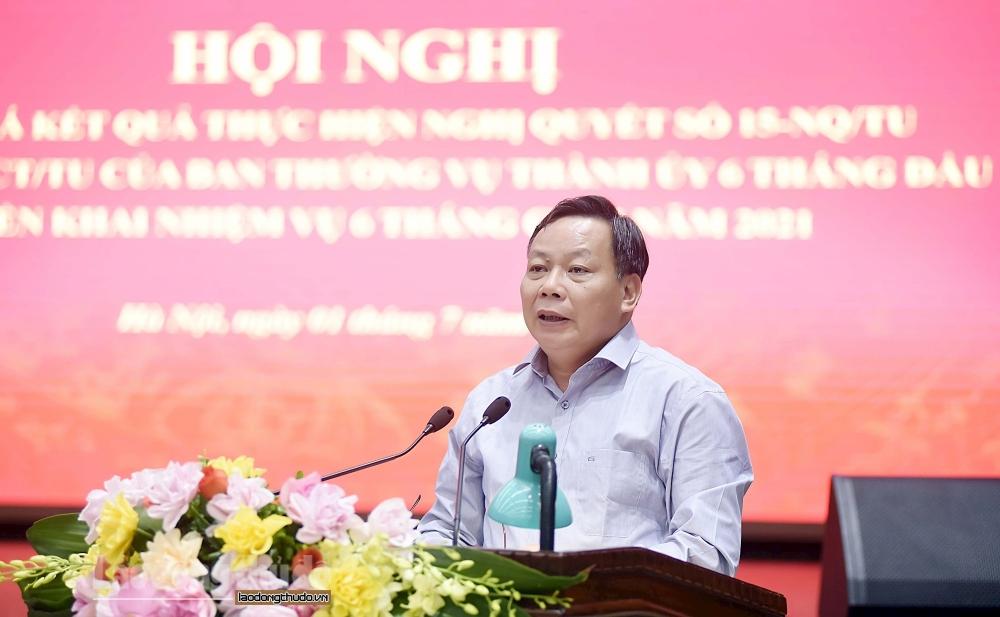 Phó Bí thư Thành ủy Hà Nội: Luôn đặt lợi ích của người dân lên trên