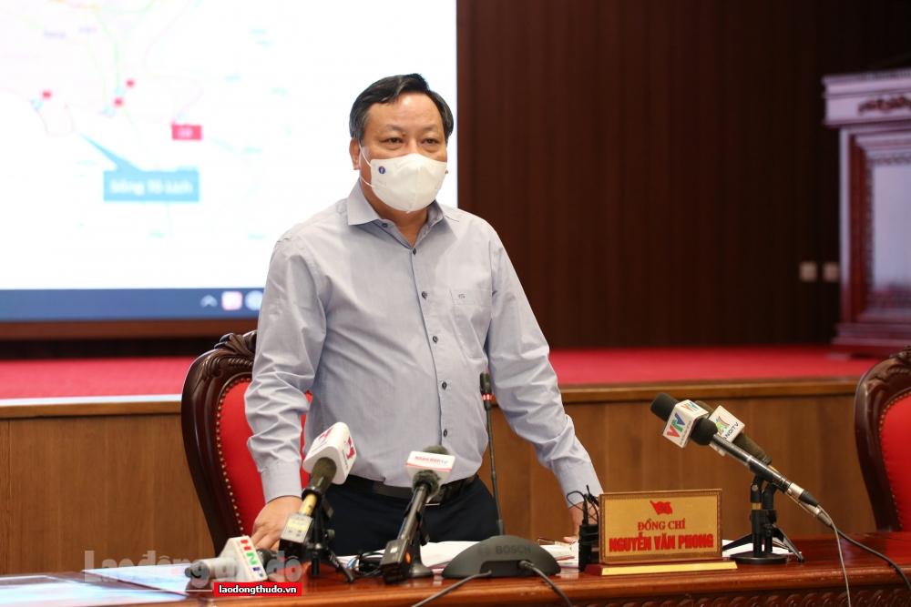 Phó Bí thư Thành ủy Hà Nội Nguyễn Văn Phong: Siết chặt hơn nữa việc giãn cách trong khu vực nội thành