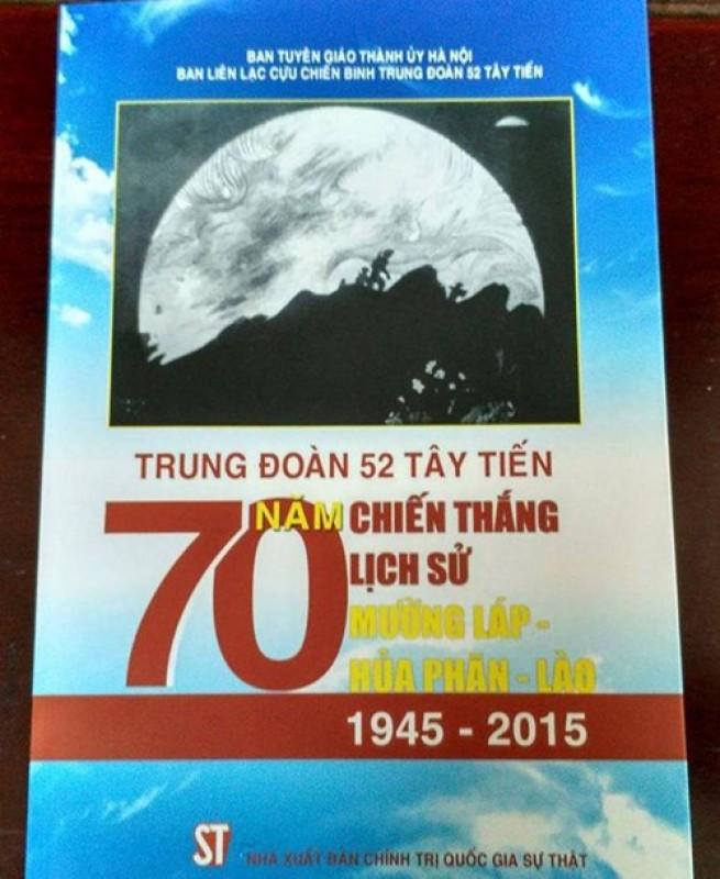 Ra mắt cuốn sách về Trung Đoàn 52 Tây Tiến