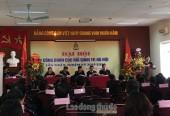 Công đoàn Cục Hải quan TP Hà Nội tổ chức thành công Đại hội