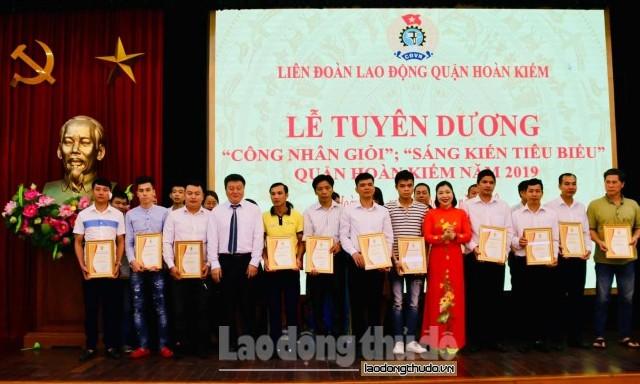 LĐLĐ quận Hoàn Kiếm: Biểu dương 90 Công nhân giỏi, Sáng kiến tiêu biểu