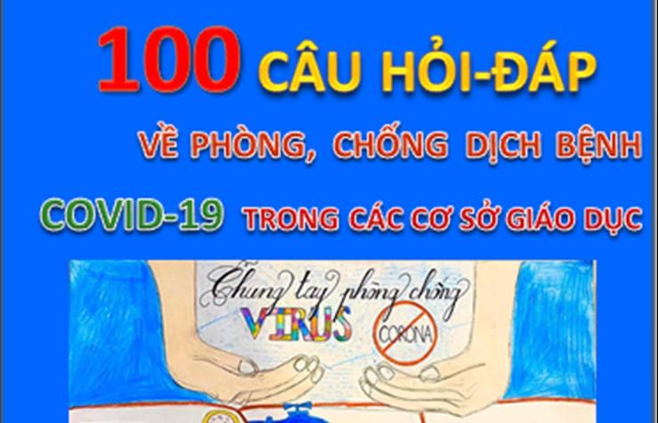 100 câu hỏi - đáp về phòng, chống dịch bệnh Covid-19 trong các cơ sở giáo dục