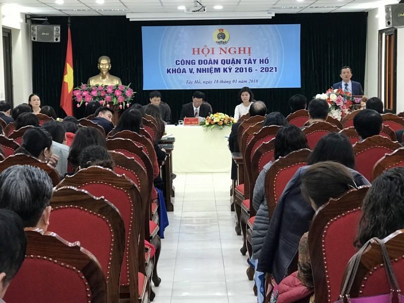 LĐLĐ quận Tây Hồ: Tổ chức thành công Hội nghị Công đoàn khoá V