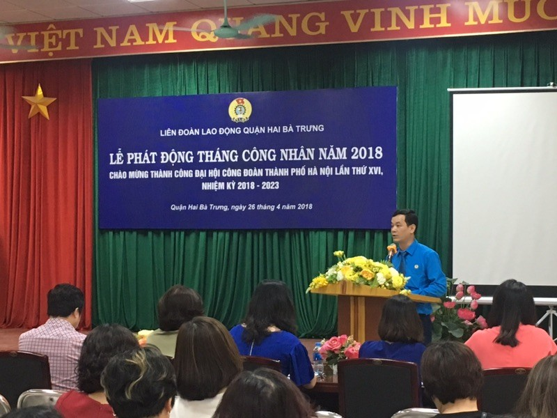 LĐLĐ quận Hai Bà Trưng phát động Tháng Công nhân năm 2018