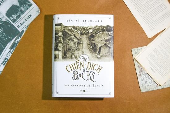 Một chiến dịch ở Bắc Kỳ - Thêm một tư liệu quý giá về Việt Nam cuối thế kỷ 19