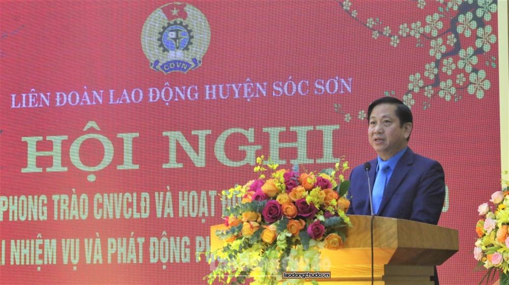 Liên đoàn Lao động huyện Sóc Sơn: Hoạt động đi vào chiều sâu, hướng về cơ sở