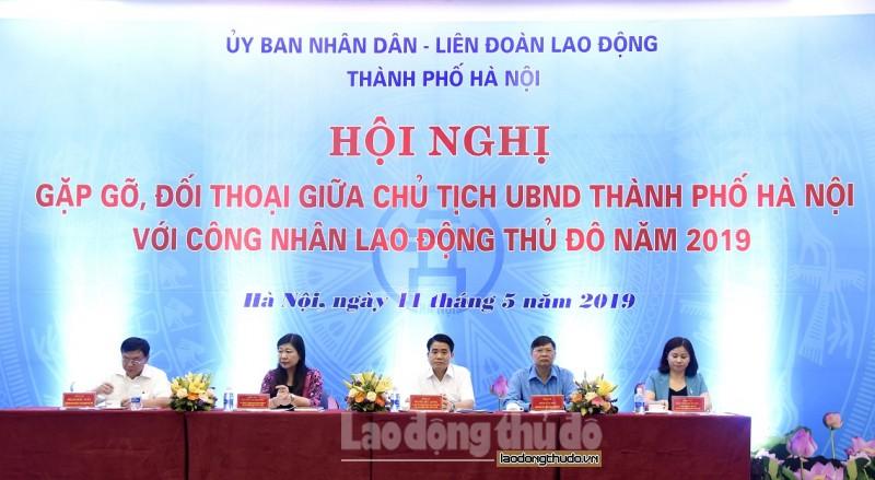 hoi nghi gap go doi thoai giua chu tich ubnd thanh pho ha noi voi cong nhan lao dong thu do