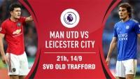 Trước vòng 5 Premier League: Nguy cho 'Quỷ đỏ'