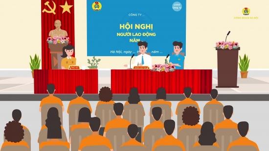 Hướng dẫn tổ chức Hội nghị Người lao động