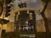 Lập trạm tuần tra giám sát, dừng hoạt động quán karaoke Pattaya Club