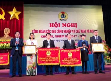 Công đoàn các KCN-CX Hà Nội: Nhận cờ đơn vị xuất sắc của Tổng LĐLĐ Việt Nam