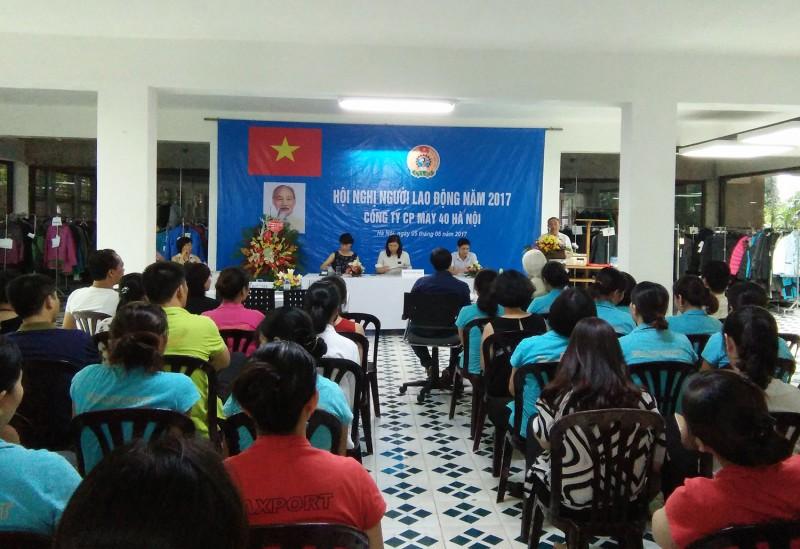 Hội nghị người lao động tại Công ty Cổ phần May 40 Hà Nội