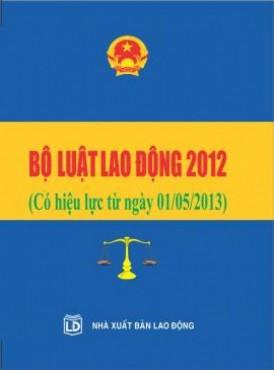 Lấy ý kiến sửa đổi Bộ Luật Lao động năm 2012