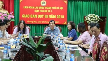 Giao ban Cụm thi đua số 1 LĐLĐ thành phố Hà Nội