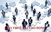 Doanh nghiệp cho thuê lại lao động: Phải ký quỹ 3 tỉ đồng