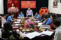 Hội nghị Ban chấp hành Liên đoàn lao động quận Hoàn Kiếm lần thứ 9 mở rộng