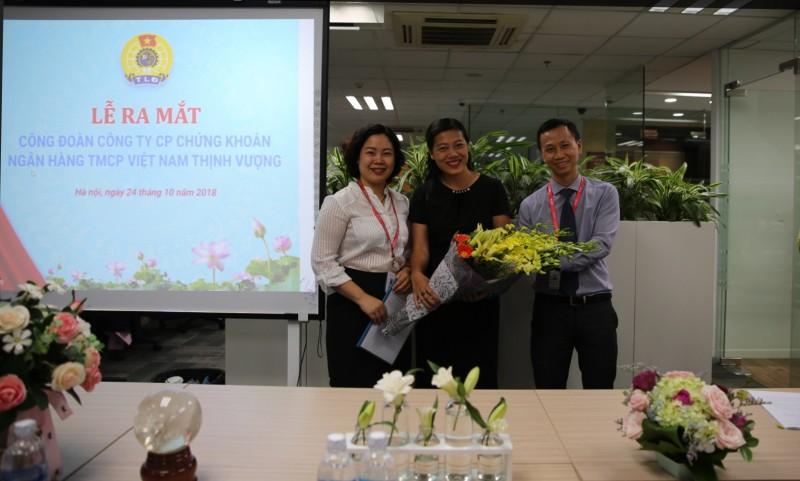 Ra mắt Công đoàn Công ty Cổ phần Chứng khoán ngân hàng thương mại CP Việt Nam Thịnh Vượng