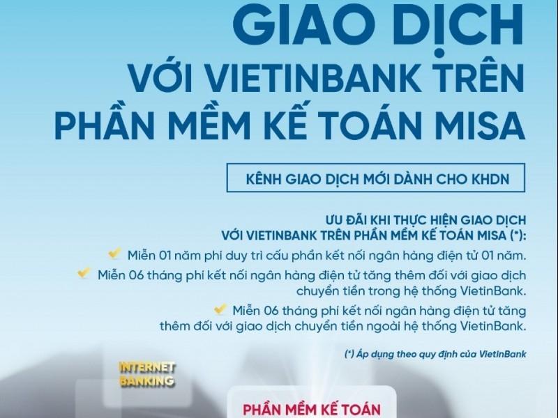 VietinBank thí điểm kết nối ngân hàng điện tử trên phần mềm kế toán MISA