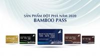 4 điểm lợi chưa từng có của dòng thẻ bay đa nhiệm Bamboo Pass