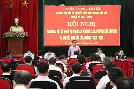 Huyện Phú Xuyên triển khai một số nhiệm vụ trọng tâm về công tác bầu cử