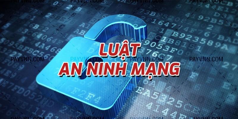 Bài 3: Những nội dung cơ bản của Luật An ninh mạng